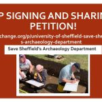 Banner with a petition to save Sheffield's Archaeology Department